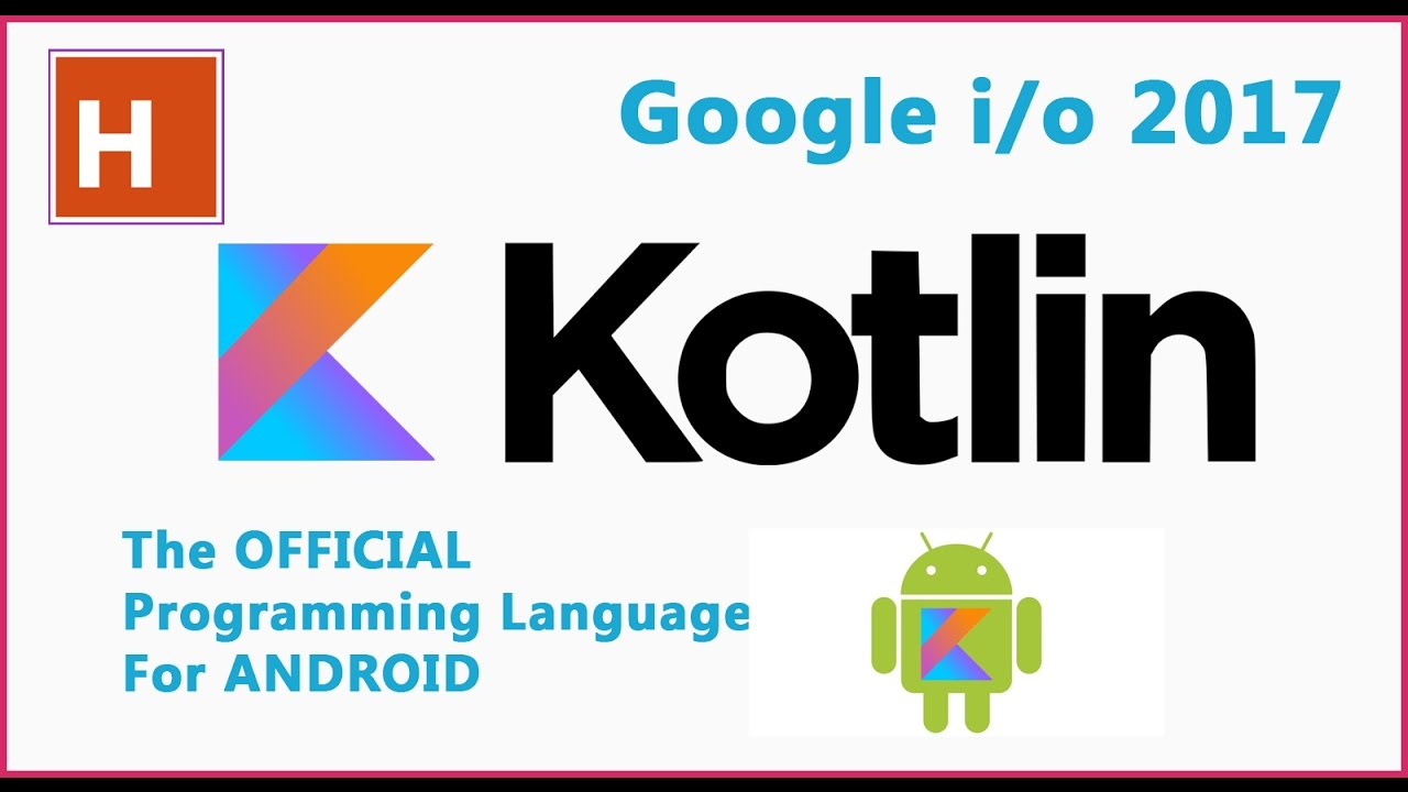 Kotlin Is The New Official Programming Language For