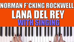 HOW TO PLAY: NORMAN F*CKING ROCKWELL - LANA DEL REY