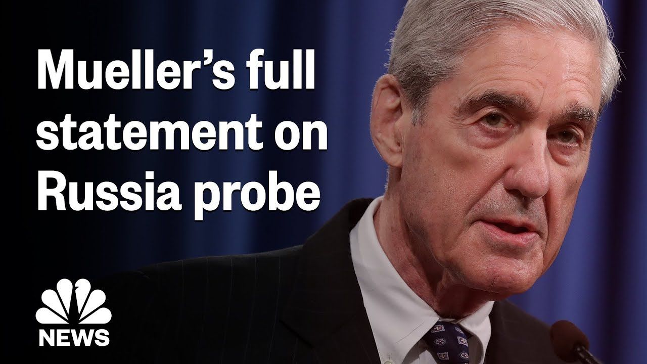 Live Coverage: Special Counsel Robert Mueller Speaks On Russia Investigation | NBC News