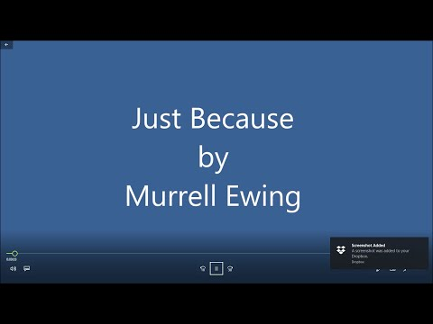 Just Because Murrell Ewing video