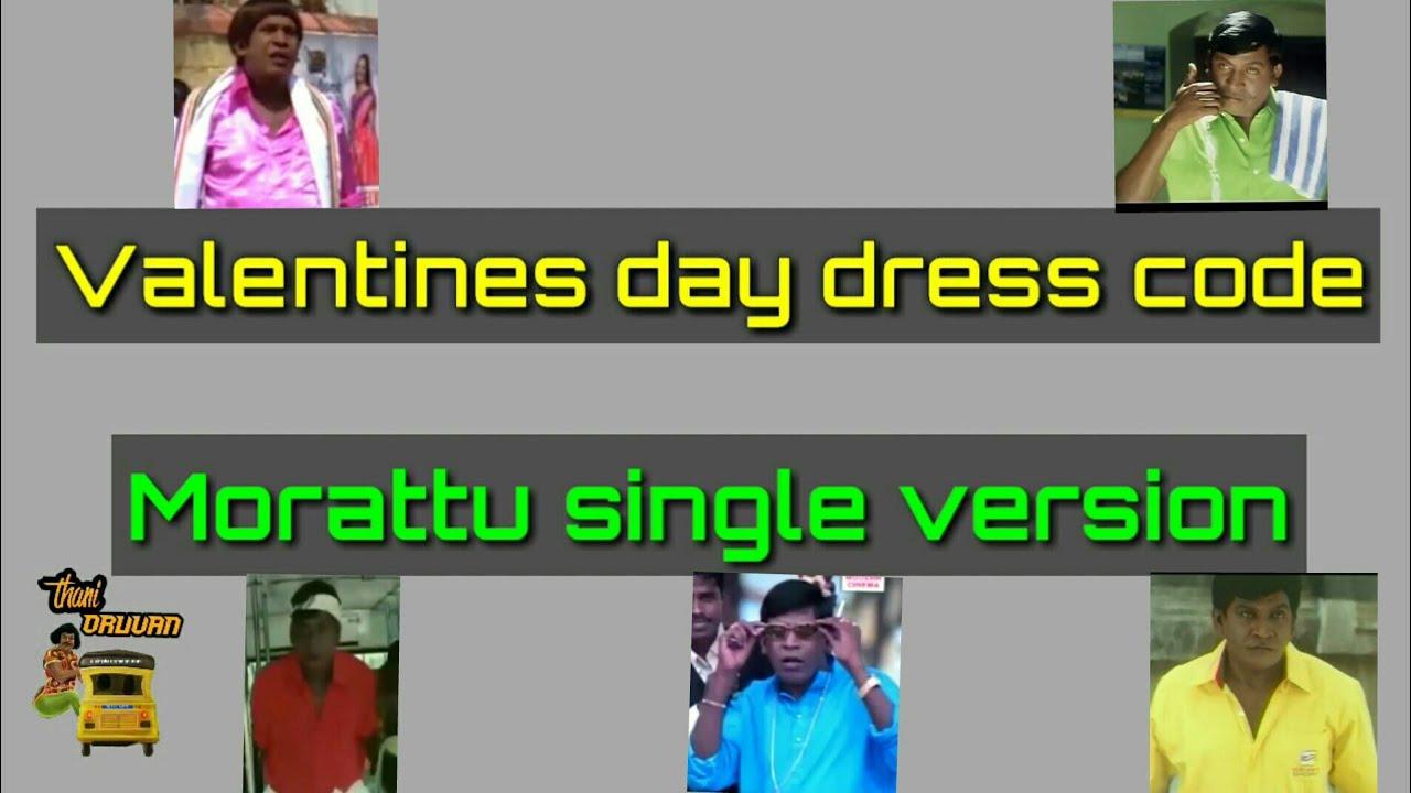 Valentines Day Dress Code Morattu Single Vadivel Version Thani
