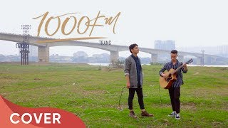 Sing Along Ep.2   1000KM - Trang   Thai Dinh Cover