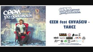 CEEN feat. CHVAŚCIU - Tańcz