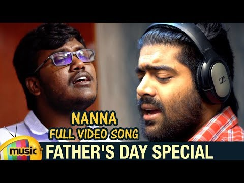 Fathers Day 2018 Special | NANNA Full Video Song | Revanth | Karthik Kodakandla | Akhilesh Reddy