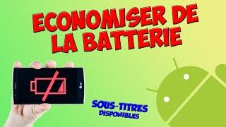 [TUTO] ÉCONOMISER DE LA BATTERIE - Android