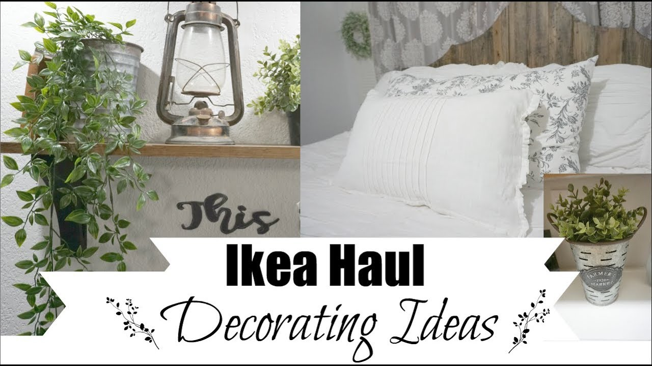IKEA DECORATING | FARMHOUSE DECOR IDEAS FROM IKEA HAUL | Momma from scratch