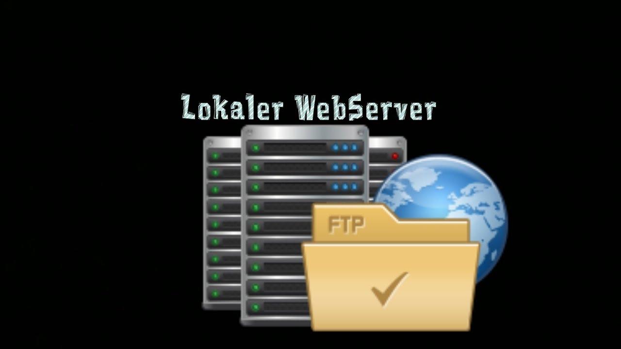 Lokalen-Webserver einrichten [Ganz einfach]