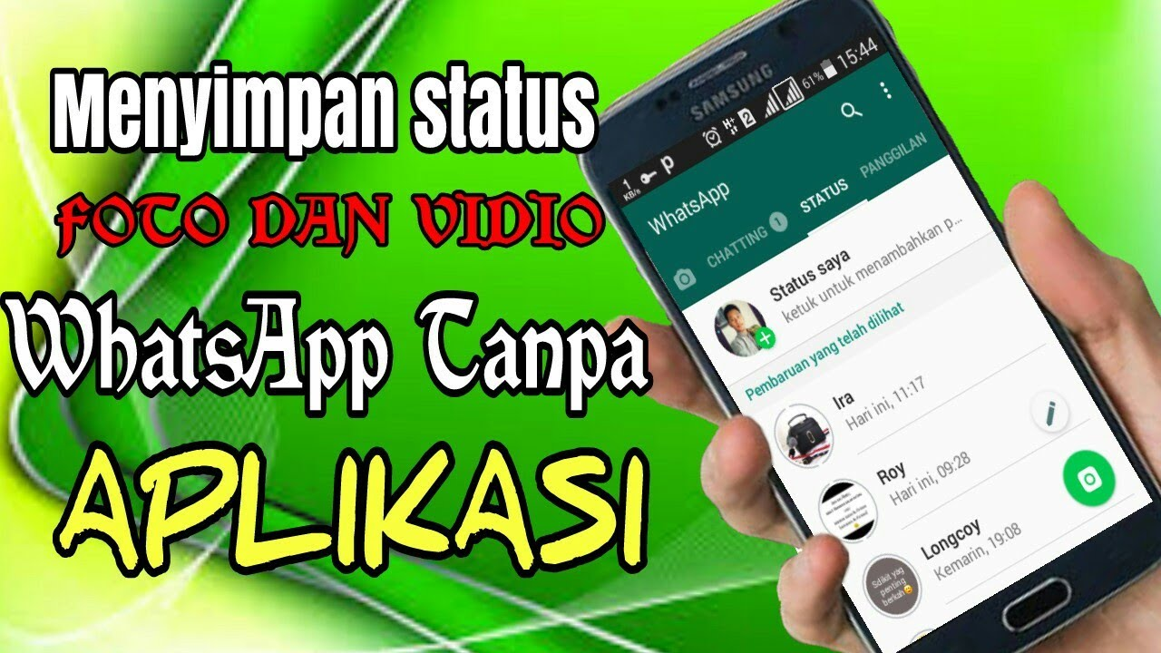Cara Menyimpan Status Foto Vidio Whatsapp Tanpa Aplikasi