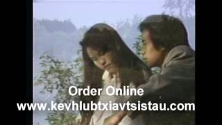 KEV HLUB TXIV TSIS TAU  it is the first Hmong Movie