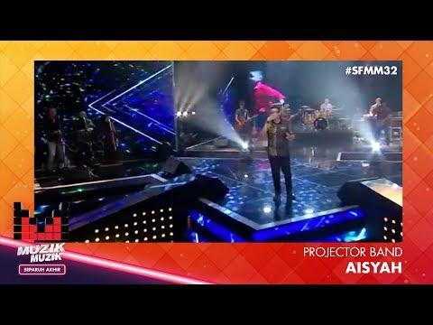 SFMM32 | Projector Band  | Aisyah