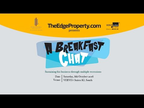 "TheEdgeProperty.com presents A Breakfast Chat with Malaysia's ""Condo King"" Dato' Alan Tong"