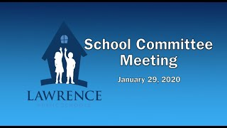 Lawrence School Committee - January 2020