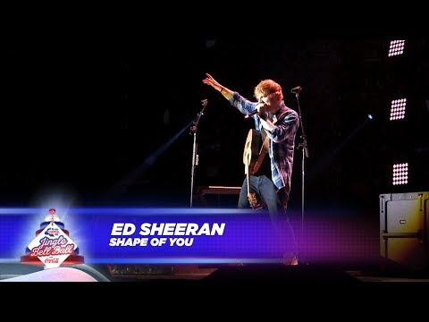 Ed Sheeran  'Shape Of You'   At Capital's Jingle Bell Ball 2017
