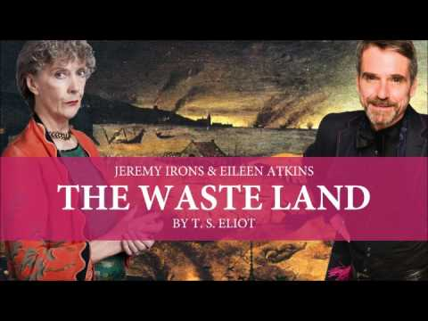 T. S. Eliot - The Waste Land (Jeremy Irons & Eileen Atkins)