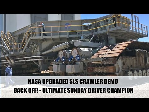 NASA's Upgraded SLS Crawler Is Ultimate 'Sunday Driver' Champion