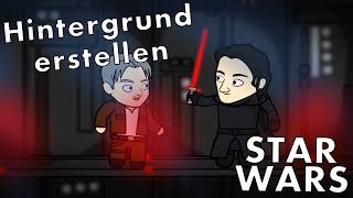 Hintergrund erstellen - Star Wars Animation