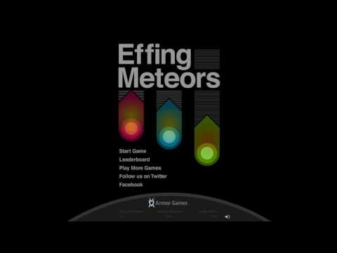 Effing Meteors Full Theme