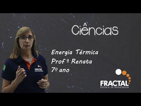 CIÊNCIAS Energia Térmica 7º Ano Prof ª Renata