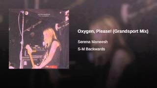 Play Oxygen, Please! (Grandsport Mix)