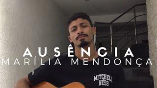 Baixar Ausência - Marília Mendonça (Cover - Pedro Mendes)