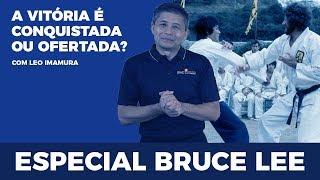 Especial Bruce Lee:  A vitória é conquistada ou ofertada?