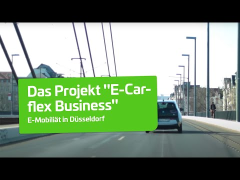 "Das Projekt ""E-Carflex Business"" in Düsseldorf"
