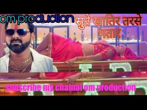Pawan Singh Bhojpuri Song  सुते खातिर तरसे भतार ,sadiya Jab Ham Pe Nhi  क्रेक फाइटर Muvi Song 2019