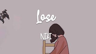 Download Mp3 Niki - Lose  Lyric Video