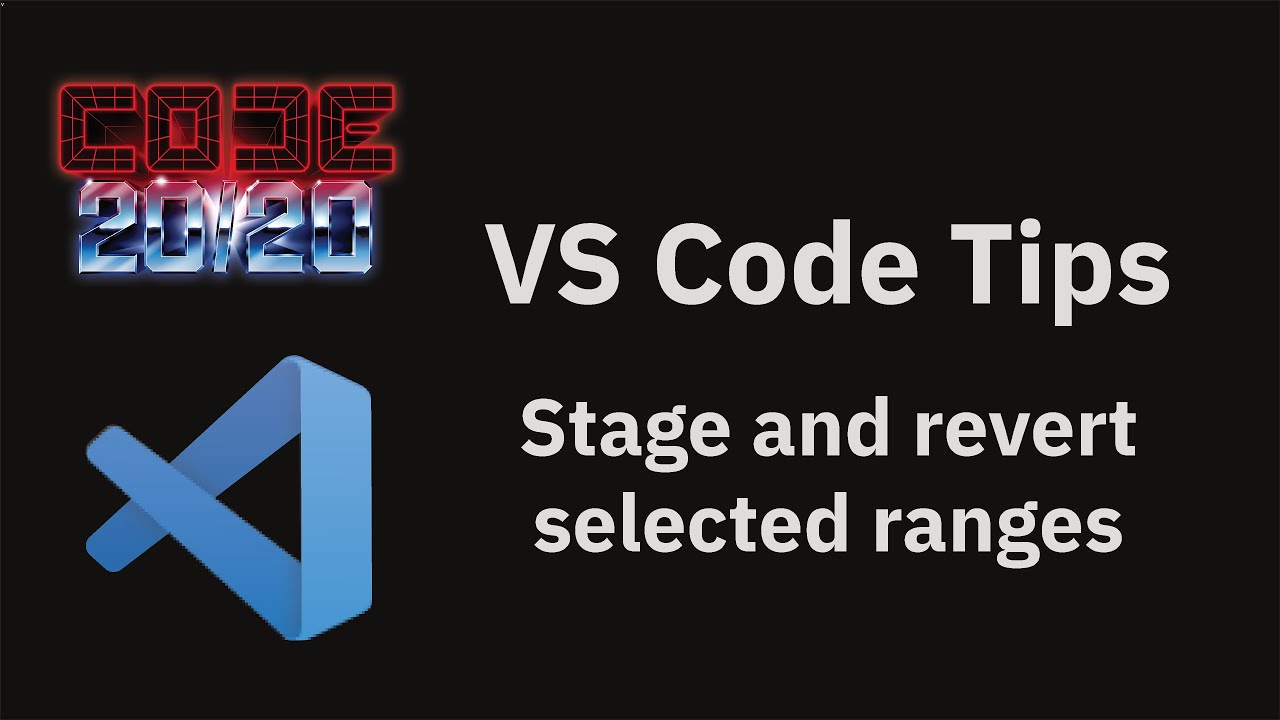 Stage and revert selected ranges