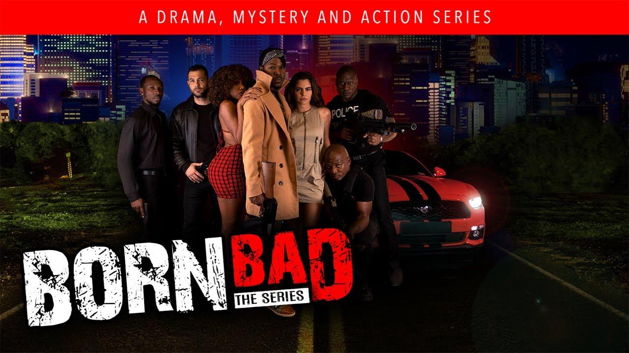 Download BORN BAD | Series|  Ep1