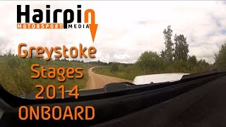 Greystoke Stages Rally 2014: ONBOARD- Gary Tomlinson/Kim Baker, Stage 5 [HD]