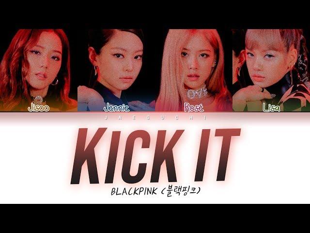 Download BLACKPINK – Kick It (Color Coded Lyrics Eng/Rom/Han