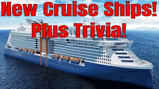 New Cruise Ships Under Construction Norwegian Carnival Royal Caribbean Viking Msc Plus Trivia