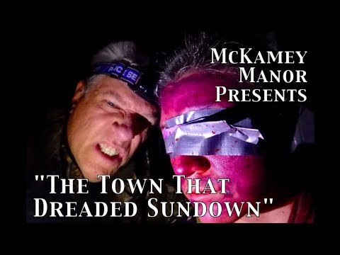 Mckamey Manor Presents The Town That Dreaded Sundown