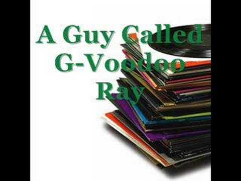 A Guy Called G Voodoo Ray