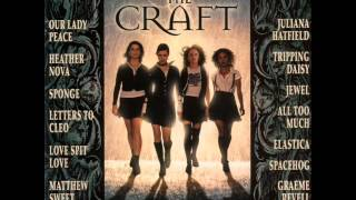 (Soundtrack) The Craft-How Soon Is Now
