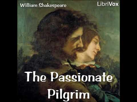 The Passionate Pilgrim by William SHAKESPEARE read by Caliban | Full Audio Book