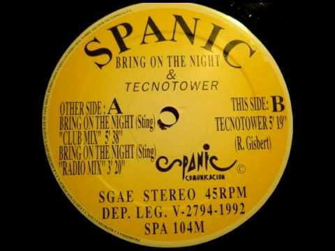 Spanic - Bring on the Night