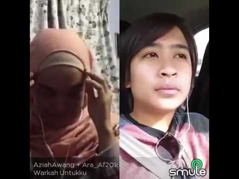 Warkah Untukmu - AraAF2016 ft AziahAF2015 (smule)