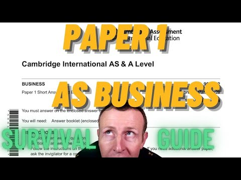 AS Business Paper 1 Survival Guide Cambridge International Business. (CAIE)
