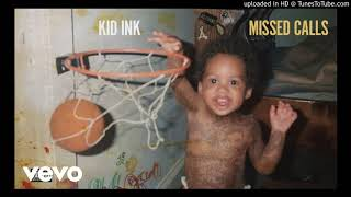 Kid Ink - Do Me Wrong Missed Calls Type Beat Prod. ATP Beatz