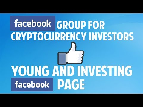 Join the Facebook group for cryptocurrency investors! + Young And Investing page