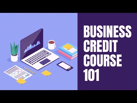 Business Credit Course 101