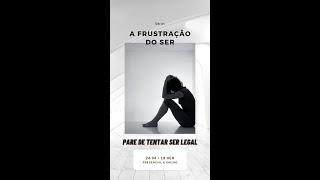 """Culto de Jovens 24/04/2021 - """"Frustração do Ser"""" - Pare de tentar ser legal - Rev. Marcio Barzotto"""
