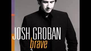 Josh Groban : Brave