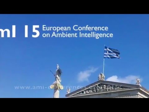 AmI 15 European Conference on Ambient Intelligence, Athens