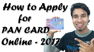 How To Apply For PAN CARD Online – 2017 (New Method)