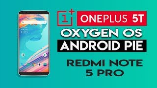 android pie rom for oneplus 5t