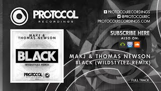 MAKJ & Thomas Newson - Black (Wildstylez Remix) // OUT NOW