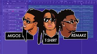 Making a Beat: Migos - T-Shirt (Remake)